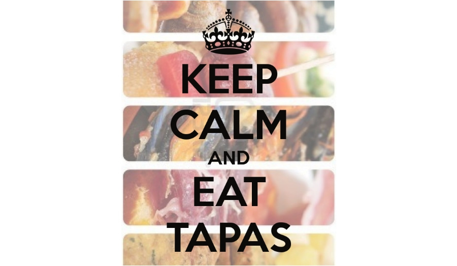Keep Calm and Eat Tapas